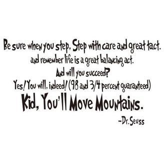 Citat wallsticker. Kid, Youll Move Mountains.