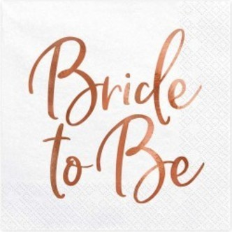 Servietter Bride to Be rose gold, 20 stk